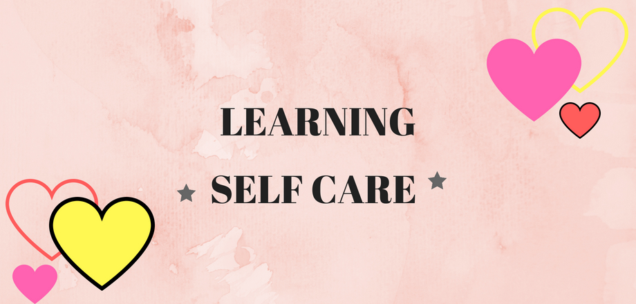 Discovering Self Care & putting Joy first